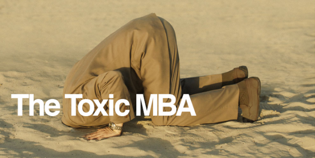 Think wrong about toxic MBAs